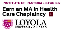 Loyola MA in Health Care Chaplaincy